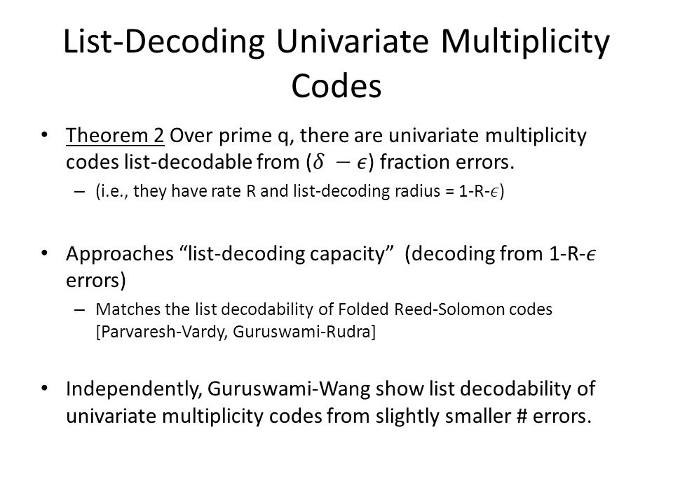 Two theorems on list-decoding multiplicity codes