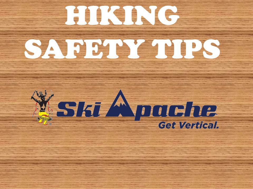 Numerous factors come into play if you want a safe hiking experience.