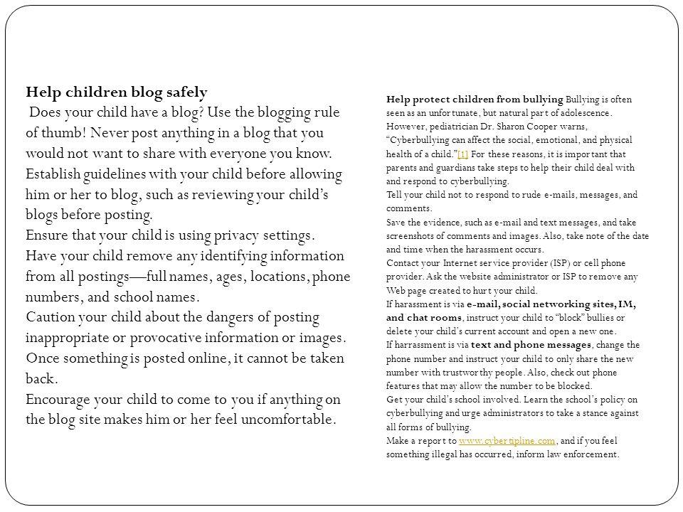 Help children blog safely Does your child have a blog.