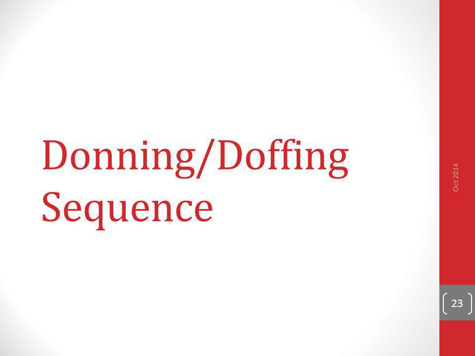 Donning/Doffing Sequence 23 Oct 2014