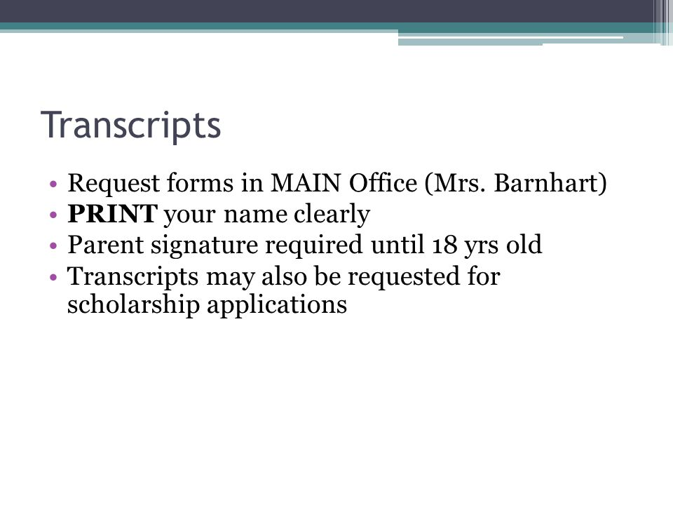 Transcripts Request forms in MAIN Office (Mrs.