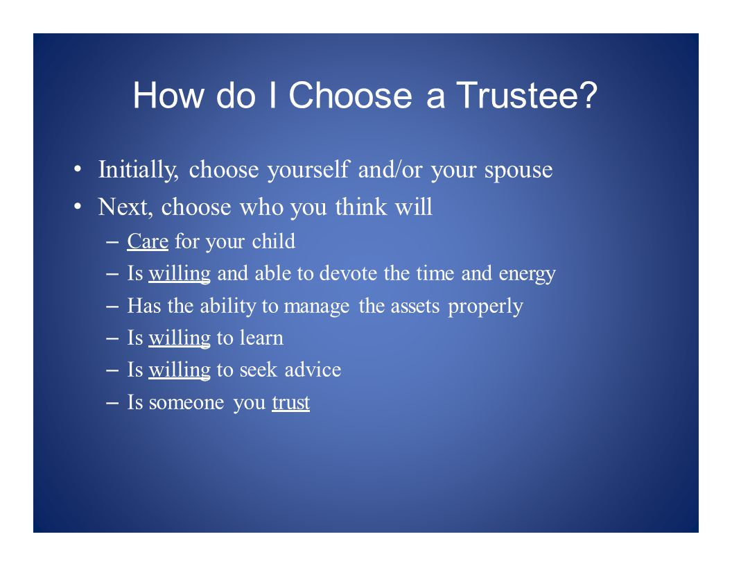 How do I Choose a Trustee.