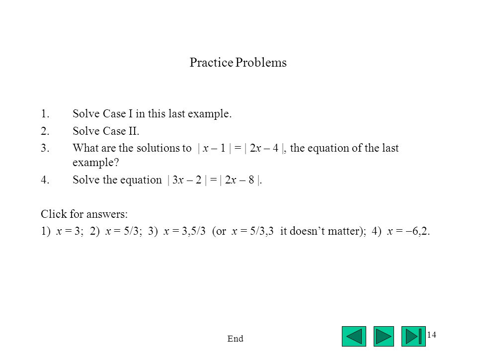 14 Practice Problems 1.Solve Case I in this last example.