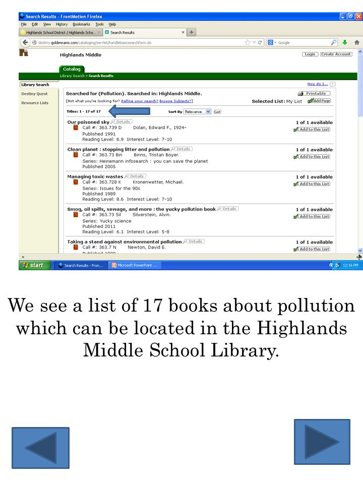 We see a list of 17 books about pollution which can be located in the Highlands Middle School Library.