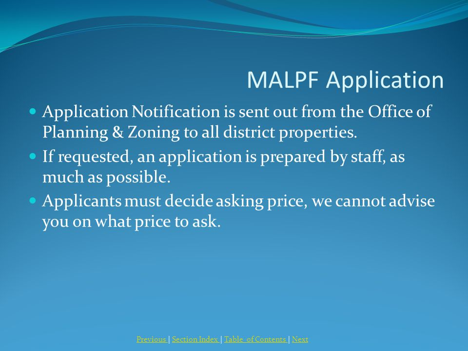 MALPF Application Application Notification is sent out from the Office of Planning & Zoning to all district properties.