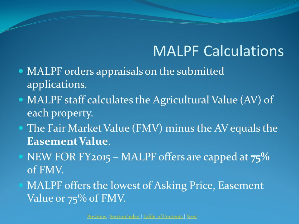 MALPF Calculations MALPF orders appraisals on the submitted applications.