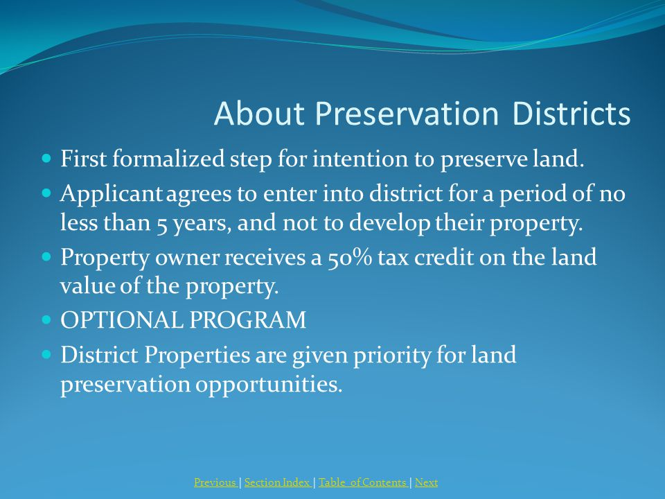 About Preservation Districts First formalized step for intention to preserve land.