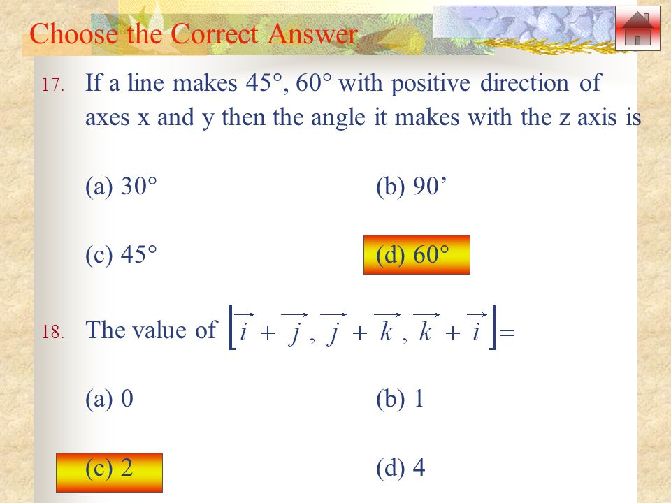 Choose the Correct Answer 17.