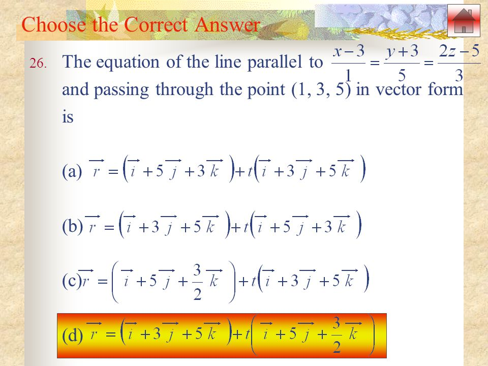 Choose the Correct Answer 26.