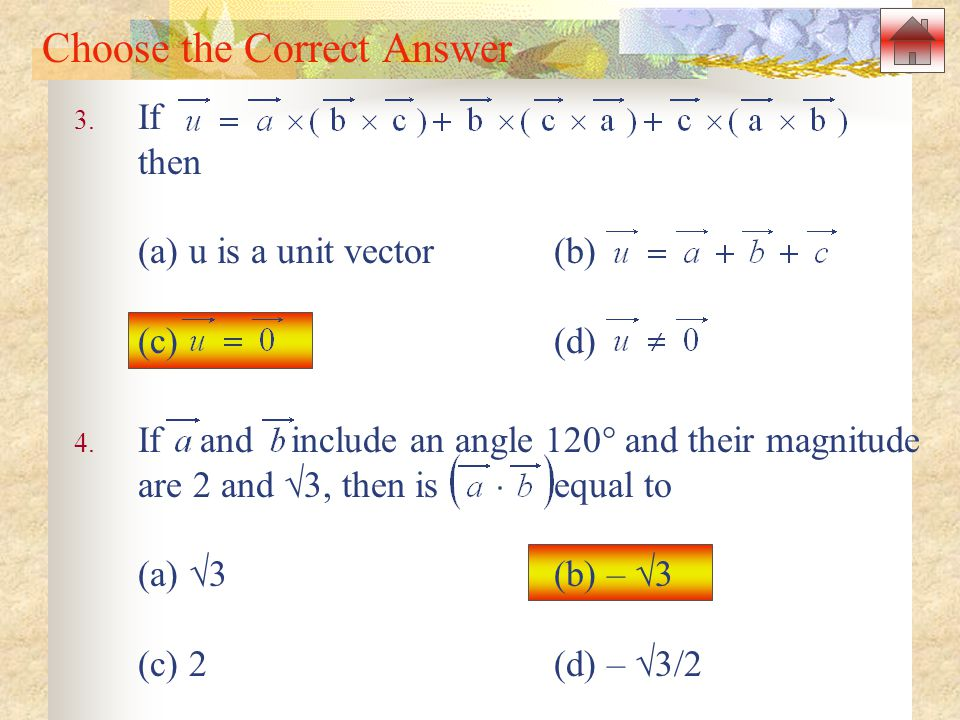 Choose the Correct Answer 3.If then (a) u is a unit vector(b) (c) (d) 4.