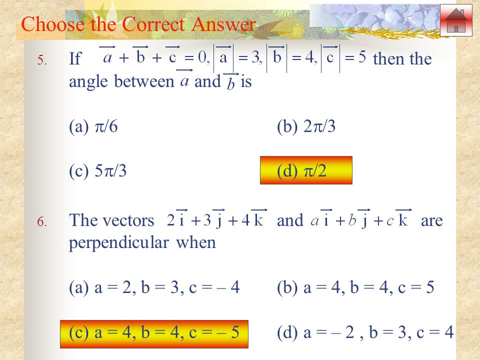 Choose the Correct Answer 5.