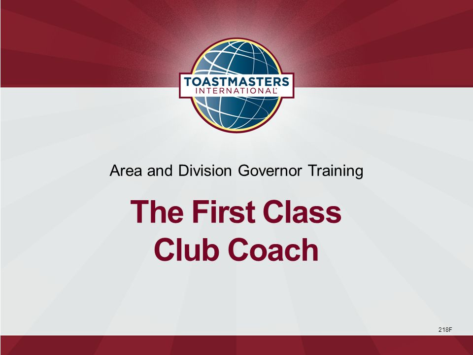  What qualifies a club coach  Why a club coach is needed  How to be an effective club coach 1 Session Objectives