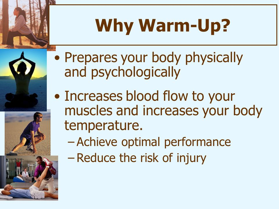 Why Warm-Up.
