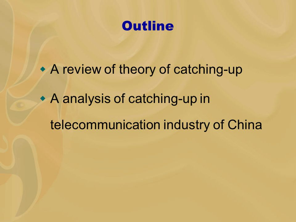 Theory of catching-up  Gershenkron (1962) argued that targeting rapidly growing and advanced technologies is the advantage of catch-up countries.