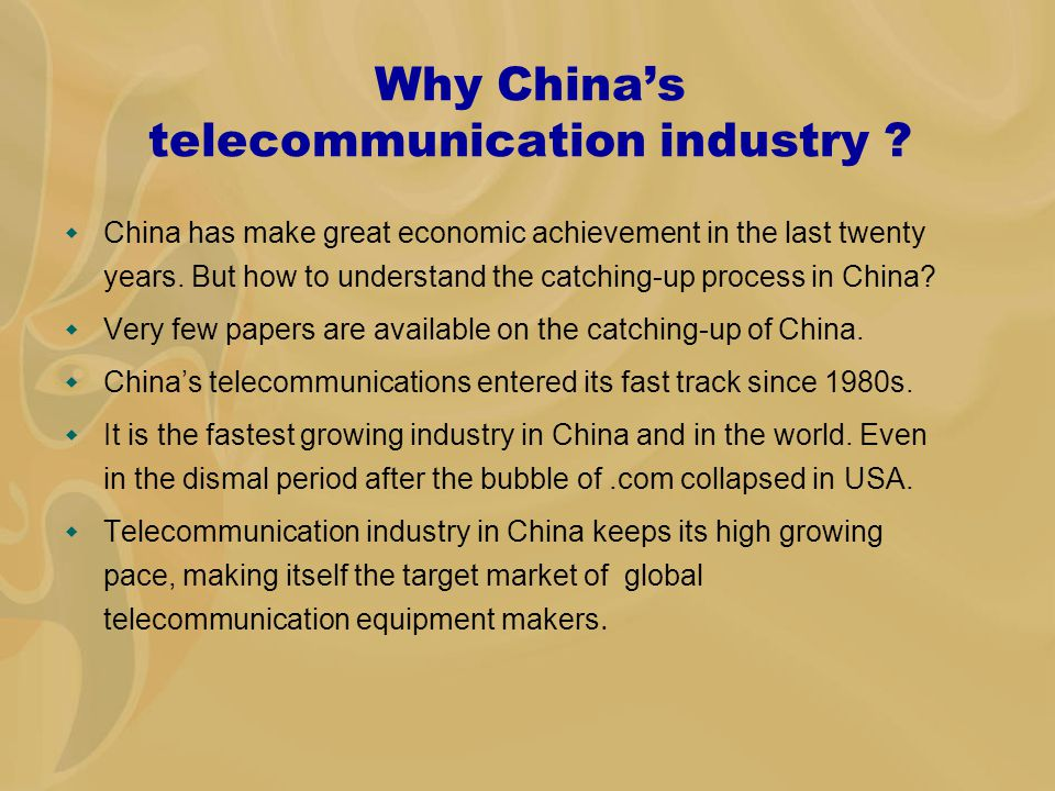 Why China's telecommunication industry .