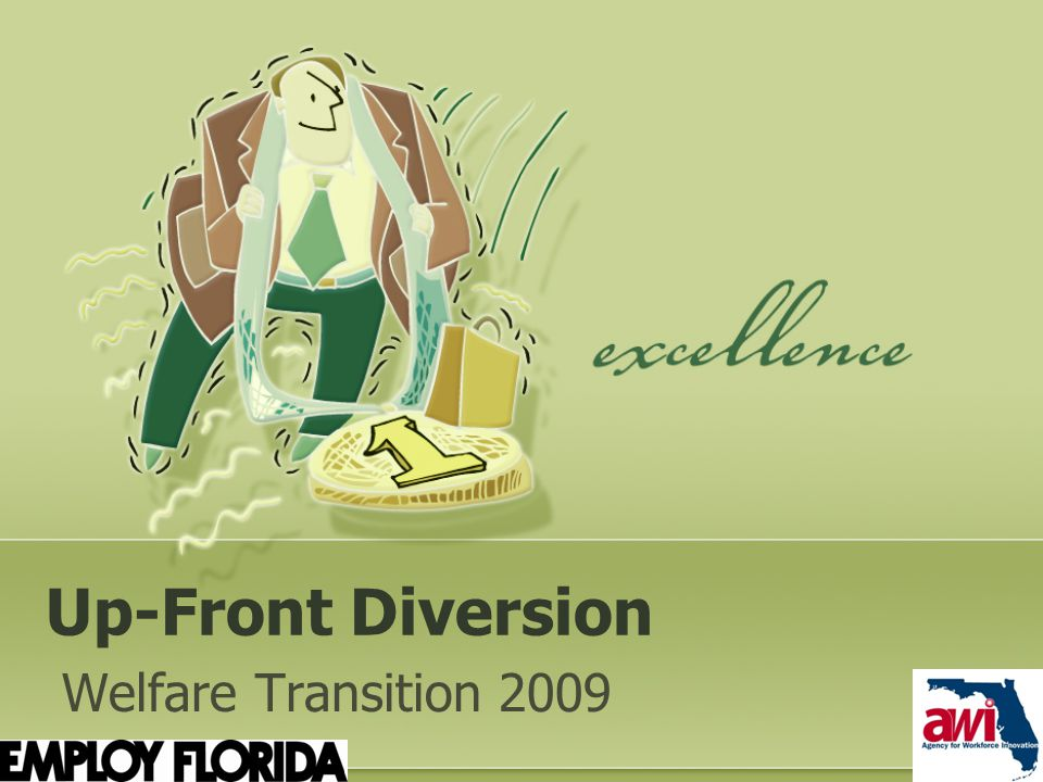 Up-Front Diversion Welfare Transition 2009
