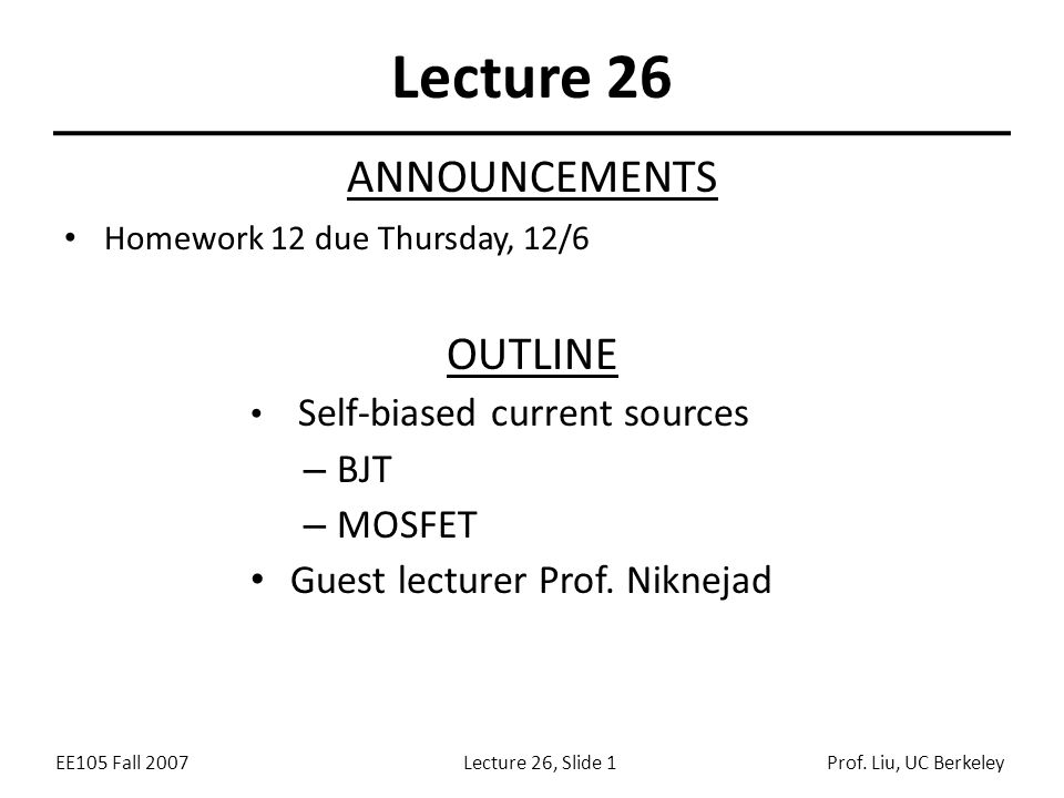 EE105 Fall 2007Lecture 26, Slide 2Prof.