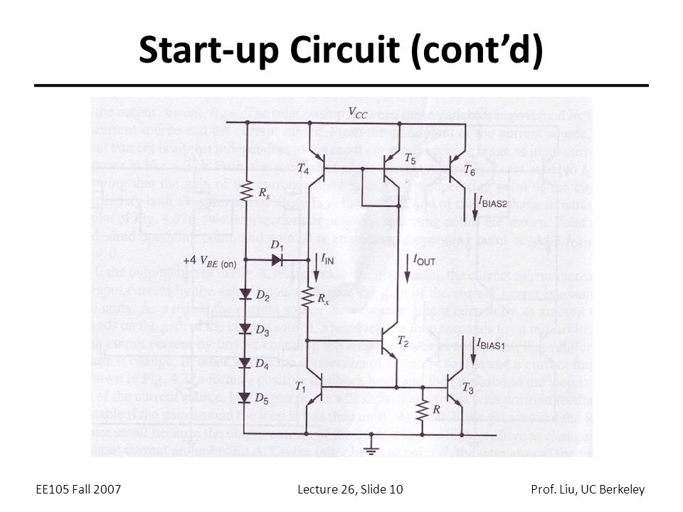 EE105 Fall 2007Lecture 26, Slide 10Prof. Liu, UC Berkeley Start-up Circuit (cont'd)