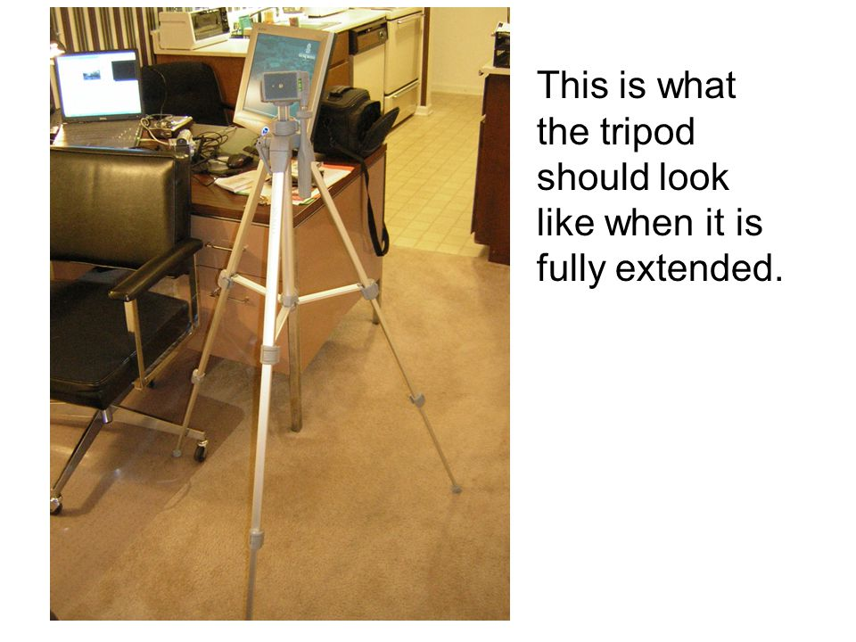 This is what the tripod should look like when it is fully extended.