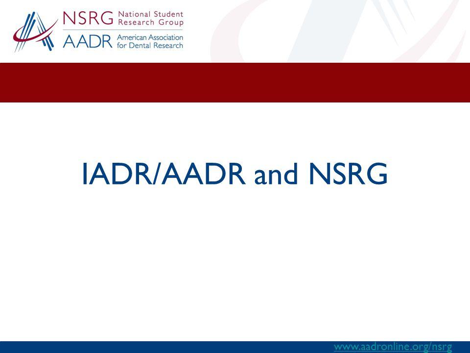 IADR/AADR and NSRG www.aadronline.org/nsrg
