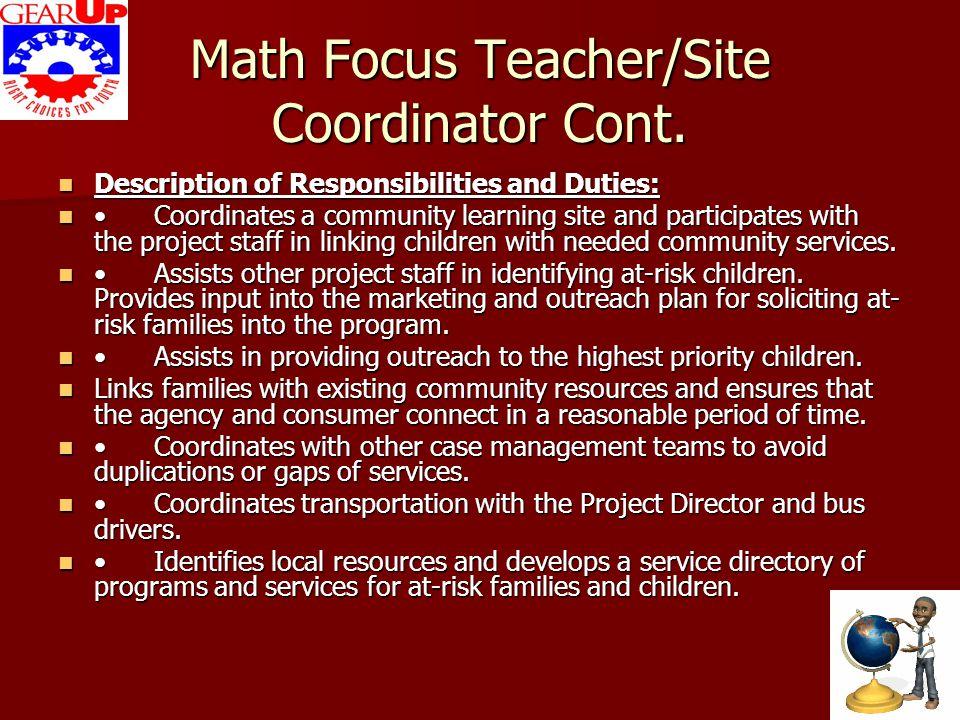 Math Focus Teacher/Site Coordinator Cont.