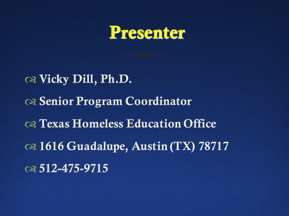 Presenter Presenter  Vicky Dill, Ph.D.