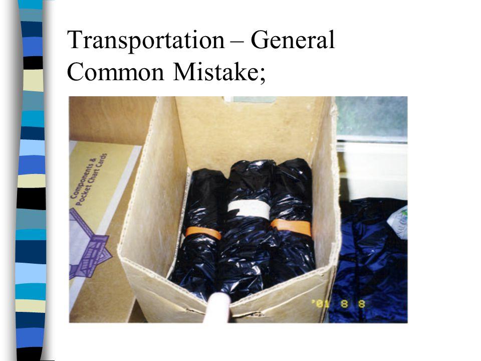 Transportation – General Common Mistake;