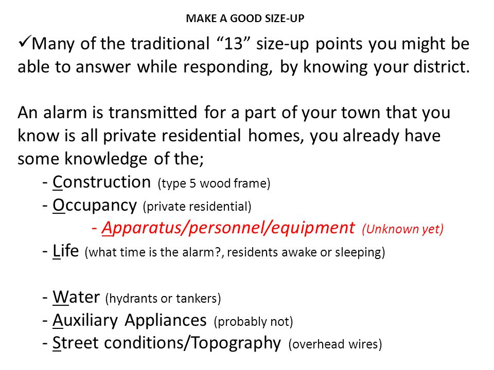 """Many of the traditional """"13"""" size-up points you might be able to answer while responding, by knowing your district. An alarm is transmitted for a part"""