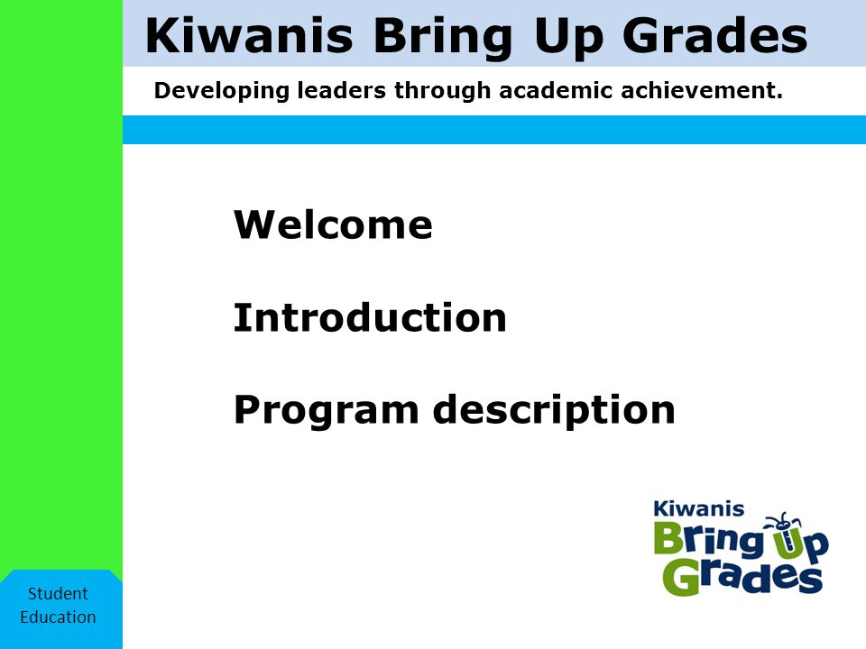 Kiwanis Bring Up Grades Student Education Activity Where to start