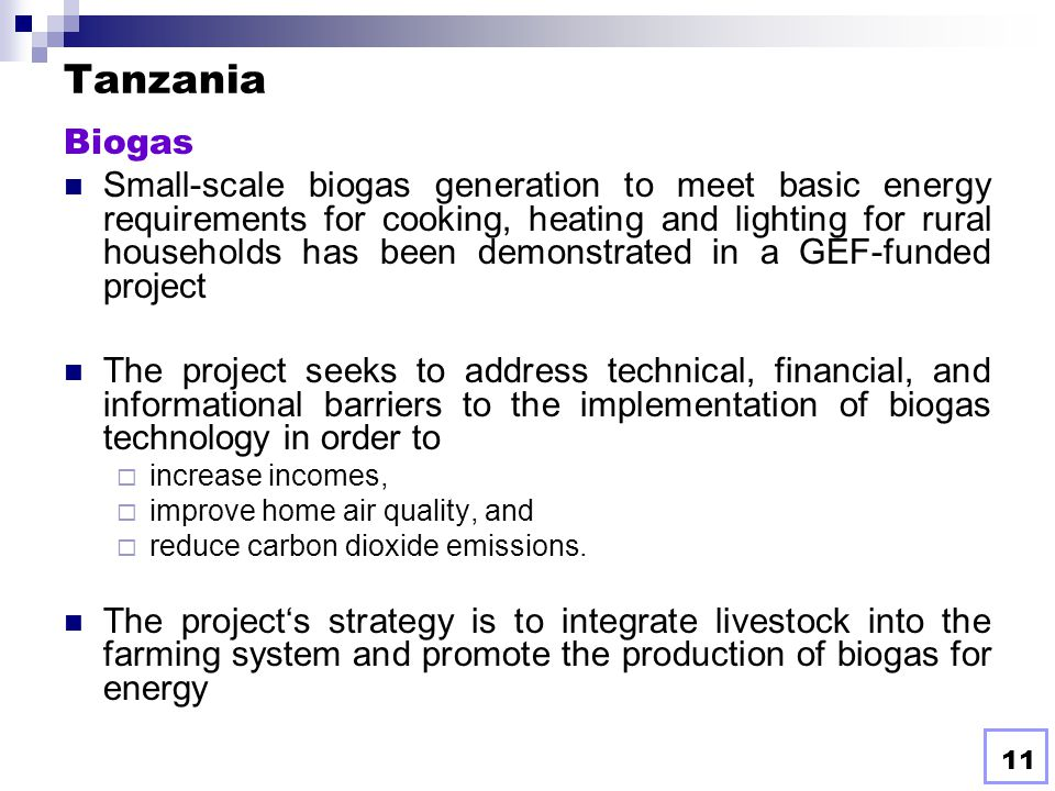 10 Uganda Biomass Uganda has immense forest and agricultural resources that can be converted into energy. As an agricultural country, Uganda generates