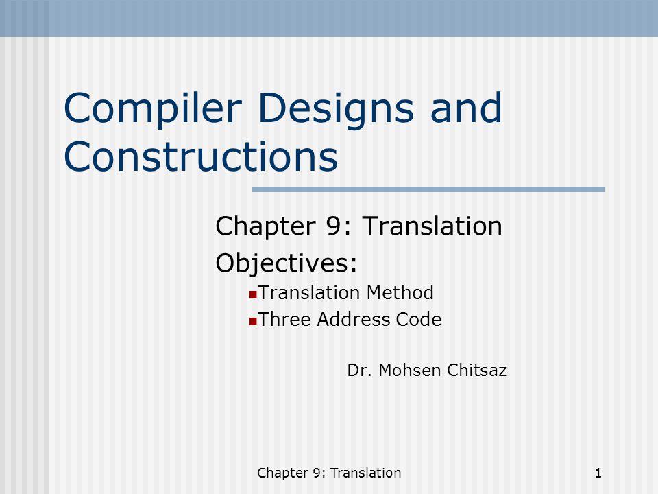 Chapter 9: Translation12 b.Using array 0idb 1 c 2*01 3 b 4 c 5*34 6+25 7 a 8:=76 b * c