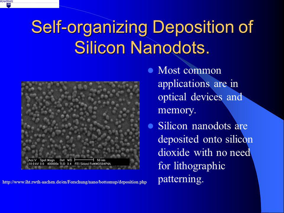 Self-organizing Deposition of Silicon Nanodots.
