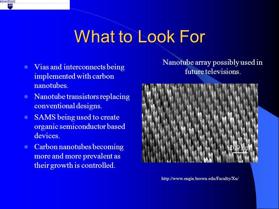 What to Look For Vias and interconnects being implemented with carbon nanotubes.