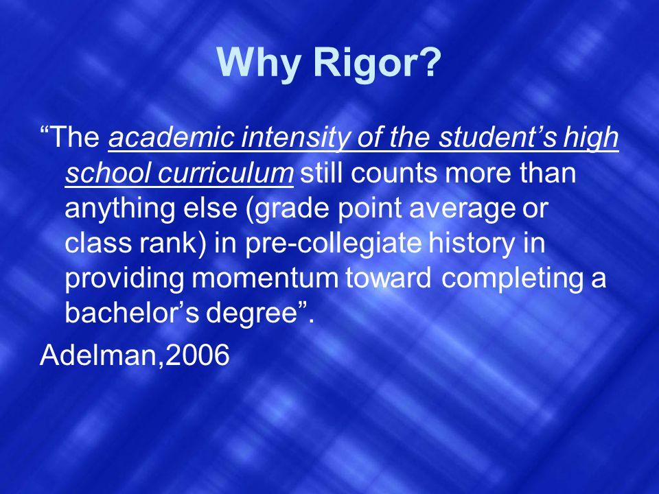 Why Rigor.