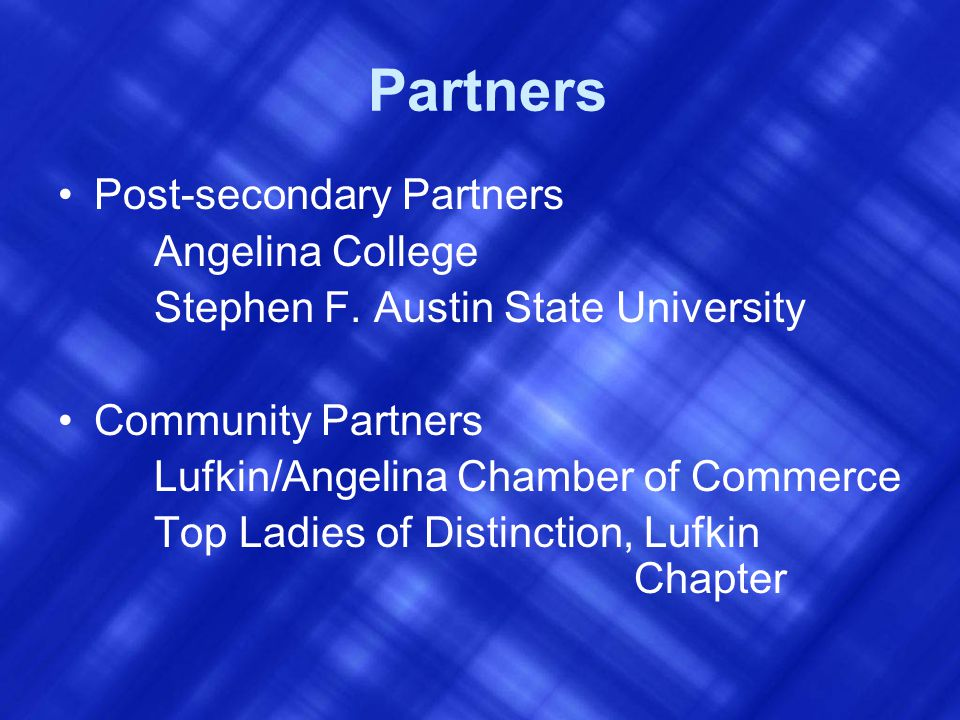 Partners Post-secondary Partners Angelina College Stephen F.
