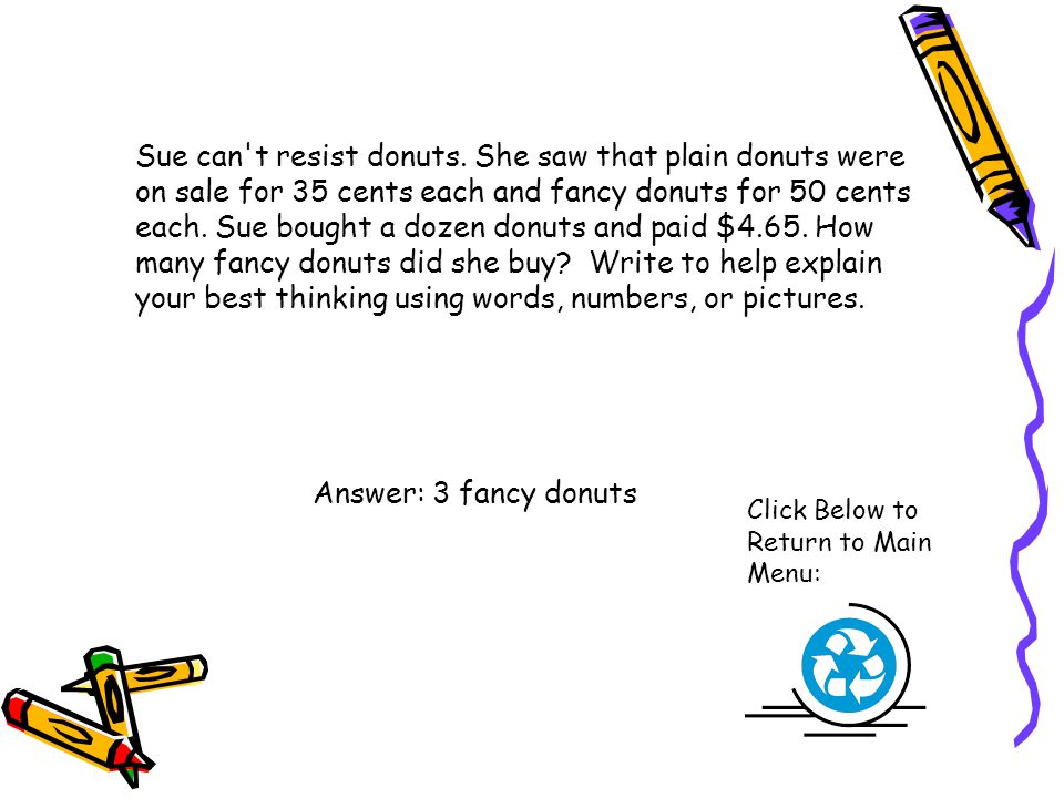 Sue can't resist donuts. She saw that plain donuts were on sale for 35 cents each and fancy donuts for 50 cents each. Sue bought a dozen donuts and pa