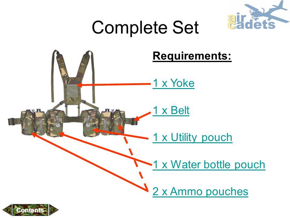 Complete Set Requirements: 1 x Yoke 1 x Belt 1 x Utility pouch 1 x Water bottle pouch 2 x Ammo pouches Contents