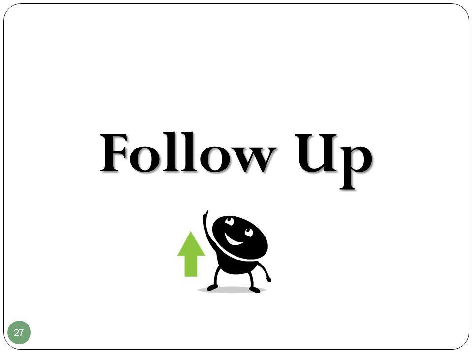 27 Follow Up