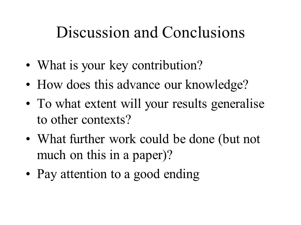 Discussion and Conclusions What is your key contribution.