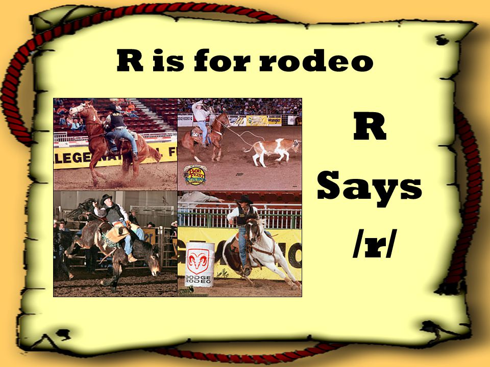 R is for rodeo R Says /r/