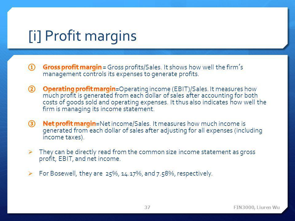 [i] Profit margins FIN3000, Liuren Wu 37