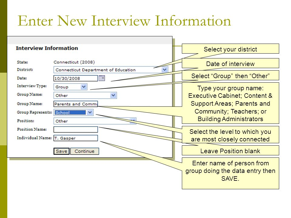 Select and Begin an Interview Section Select a section here by clicking on Processes