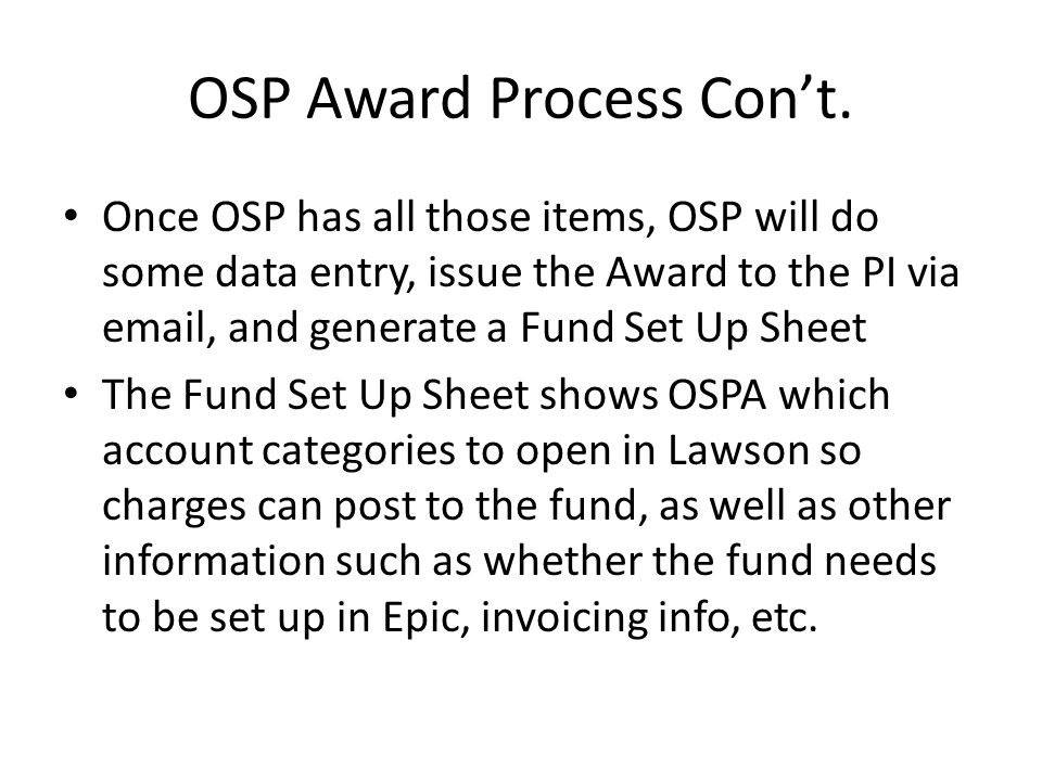 OSP Award Process Con't.