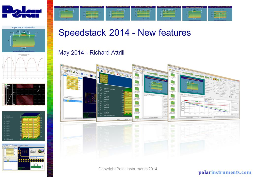 Speedstack 2014 - New features May 2014 - Richard Attrill Copyright Polar Instruments 2014