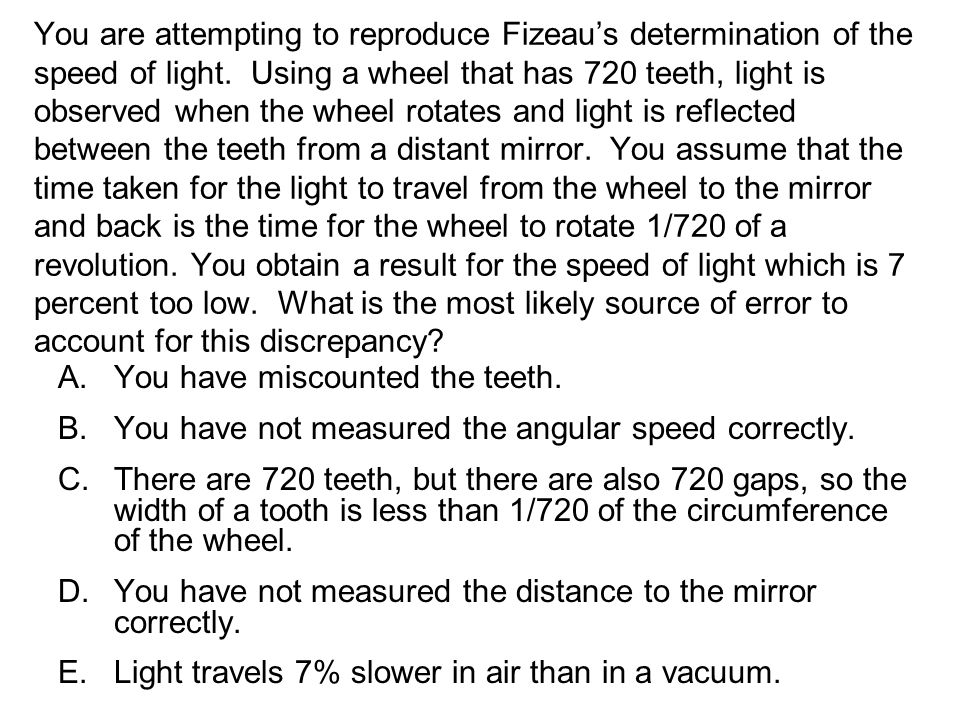 You are attempting to reproduce Fizeau's determination of the speed of light.