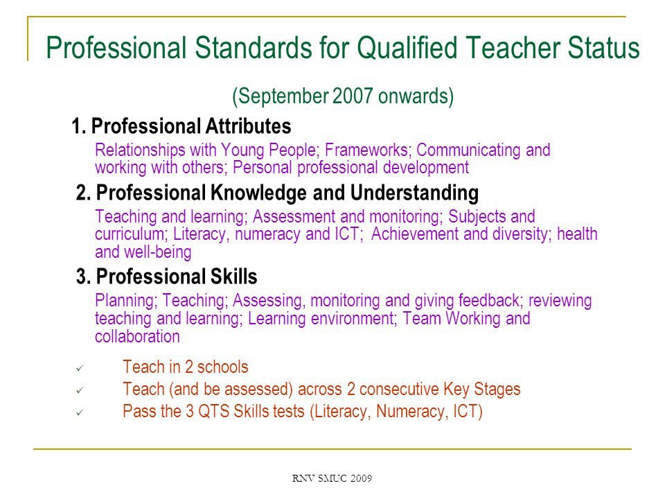 RNV SMUC 2009 Professional Standards for Qualified Teacher Status (September 2007 onwards) 1.