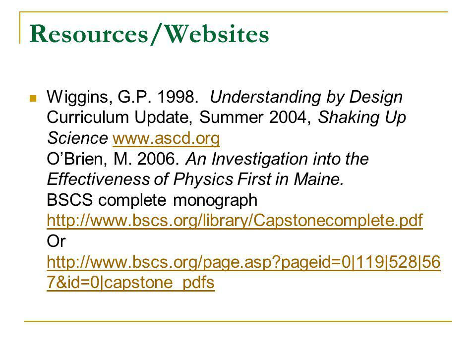Resources/Websites Wiggins, G.P. 1998.