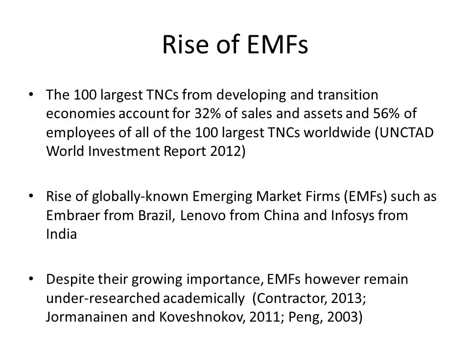 EMFs in the Literature Some prominent streams of EMF literature: Applying classical theories of the internationalizing firm (e.g.