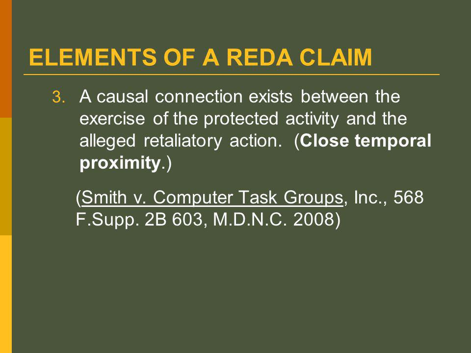 ELEMENTS OF A REDA CLAIM 3.