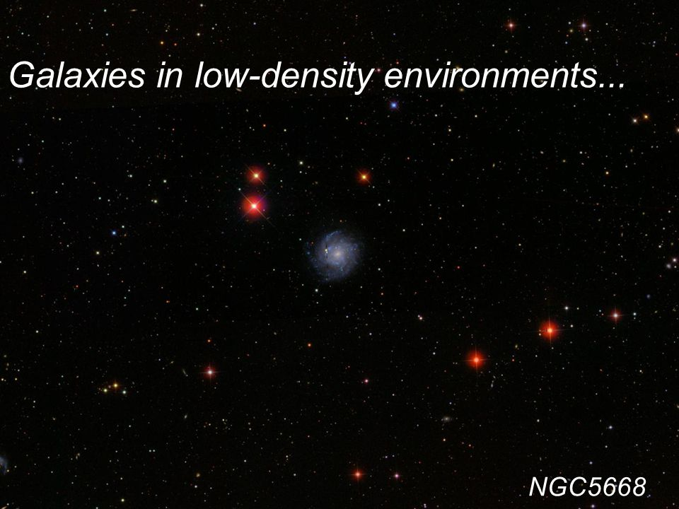 Galaxies in low-density environments... NGC5668